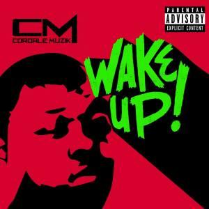 cordale muzik wake up