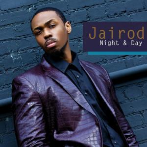 Jairod Night & Day