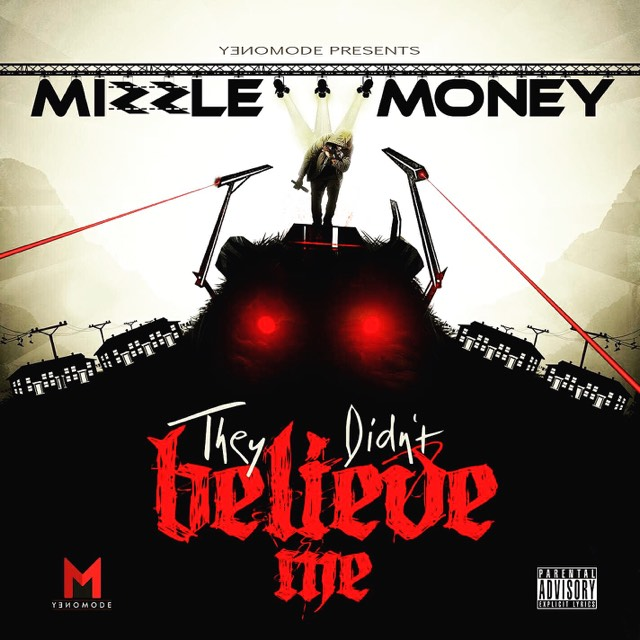 mizzle money they didn't believe me.jpg