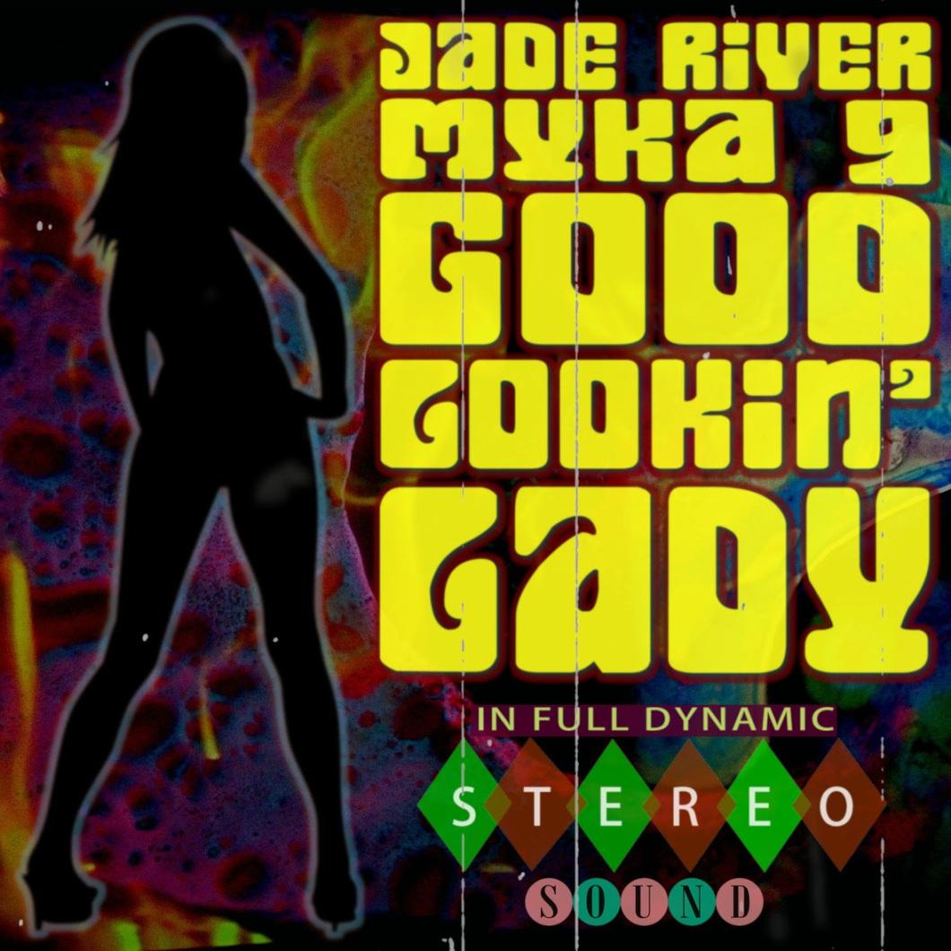 jade river good lookin lady